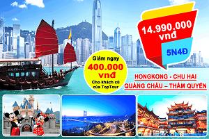 Tour Hongkong -Chu Hai – Quảng Châu – Thẩm Quyến